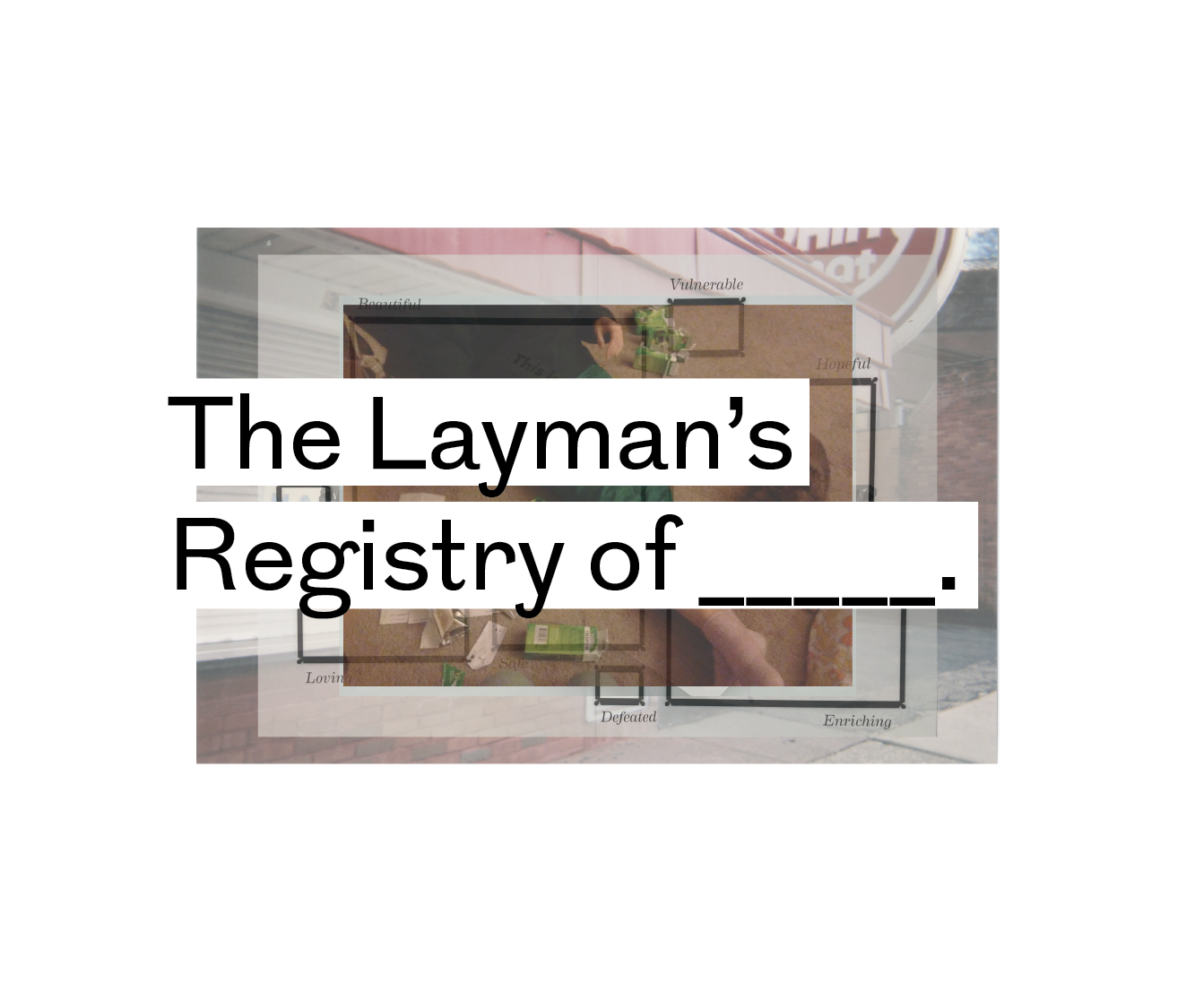 The Layman's Registry of ______.